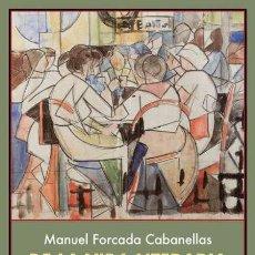 Libros: DE LA VIDA LITERARIA. MANUEL FORCADA CABANELLAS.. Lote 240204420