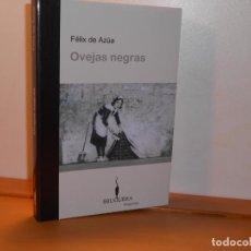 Libros: FÉLIX DE AZÚA , OVEJAS NEGRAS - BRUGUERA ENSAYO BREVE. Lote 219728515