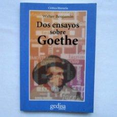 Livros: DOS ENSAYOS SOBRE GOETHE - WALTER BENJAMIN ED. GEDISA. Lote 220673406