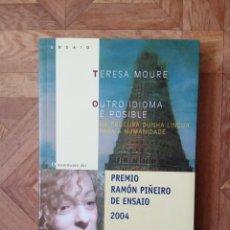 Libros: TERESA MOURE - OUTRO IDIOMA É POSIBLE. Lote 221245150