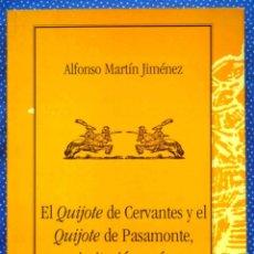 Libros: EL QUIJOTE DE CERVANTES Y EL QUIJOTE DE PASAMONTE-UNA IMITACIÓN RECÍPROCA- MARTIN JIMENEZ , A.. Lote 221879225
