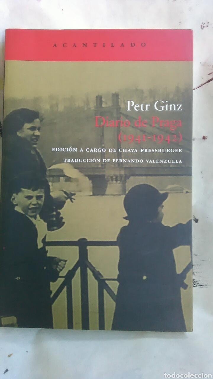 DIARIO DE PRAGA. 1941-1942. PETR GINZ. EDITORIAL ACANTILADO. 2004 (Libros Nuevos - Literatura - Ensayo)