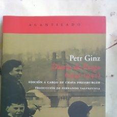 Libros: DIARIO DE PRAGA. 1941-1942. PETR GINZ. EDITORIAL ACANTILADO. 2004. Lote 221910090