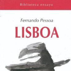 Libros: LISBOA UN LIBRO DE FERNANDO PESSOA. PRODUCTO NUEVO- GASTOS DE ENVIO GRATIS. Lote 222000510