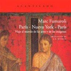 Libros: PARIS - NUEVA YORK - PARIS: VIAJE AL MUNDO DE LAS ARTES Y LAS IMÁGENES MARC FUMAROLI ACANTILADO EL. Lote 44619181