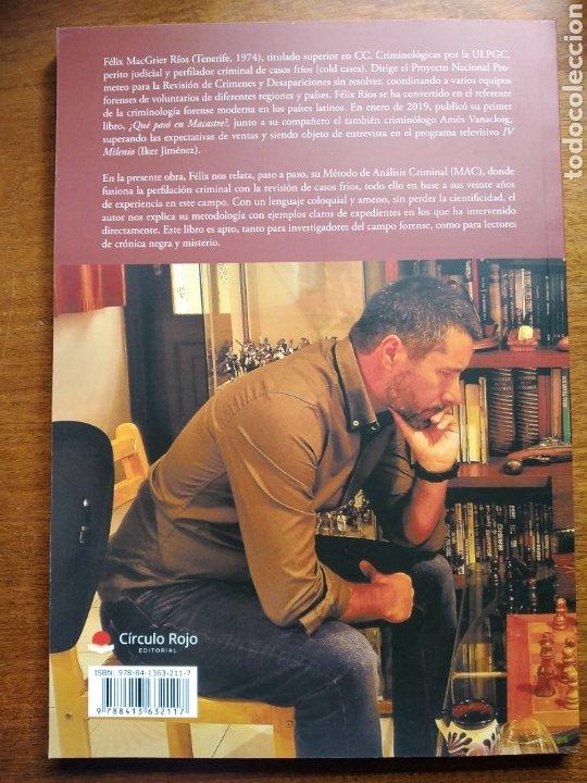 Libros: Postmortem. Perfilación criminal en casos fríos Firmado Félix MacGrier Ríos. Circulo Rojo 1 edición. - Foto 3 - 255472170