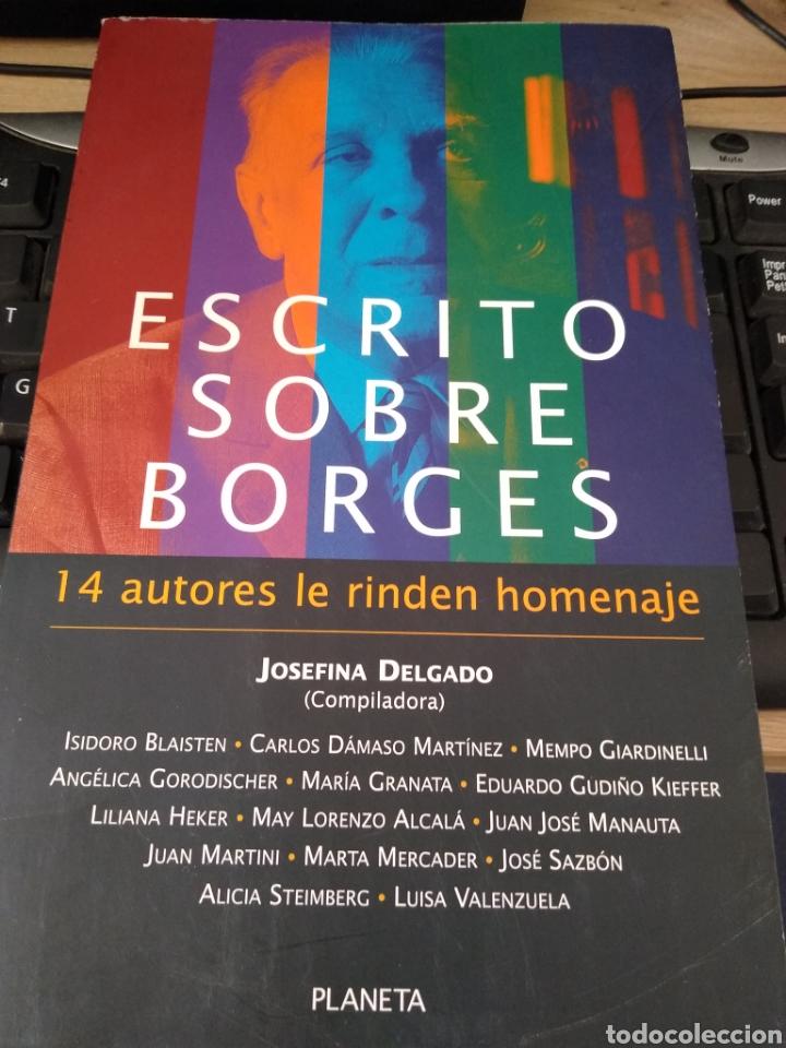 ESCRITOS SOBRE BORGES -14 AUTORES LE RINDEN HOMENAJE (Libros Nuevos - Literatura - Ensayo)