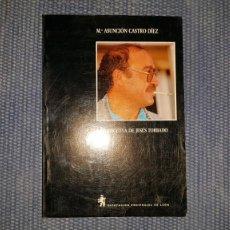 Libros: LA NARRATIVA DE JESÚS TORBADO. Lote 223997253