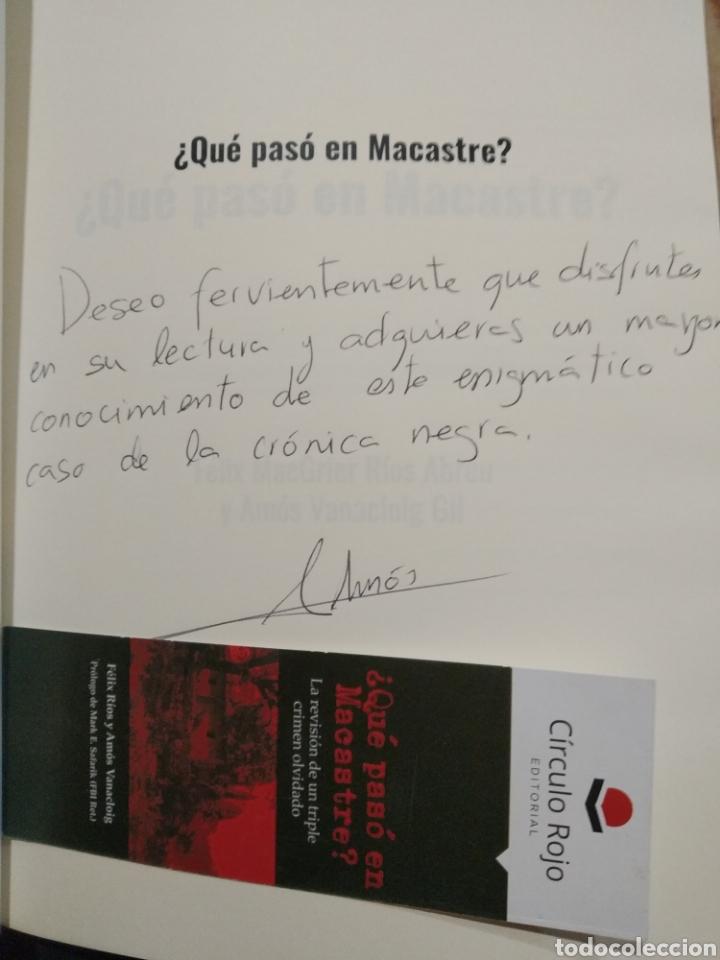 Libros: Qué pasó en macastre?. Firmado por Amós Vanacloig y Félix MacGrier Ríos. circulo rojo 2020. Nuevo - Foto 3 - 253496575