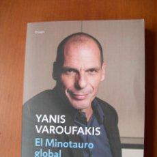 Libri: EL MINOTAURO GLOBAL / YANIS VAROUFAKIS. Lote 228296835