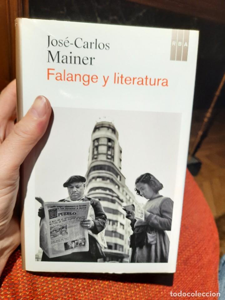 FALANGE Y LITERATURA, JOSÉ-CARLOS MAINER (Libros Nuevos - Literatura - Ensayo)