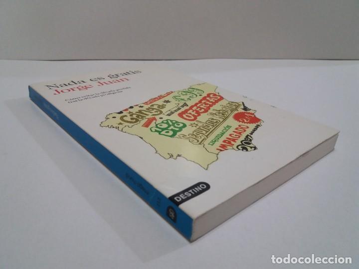Libros: NADA ES GRATIS UTILISIMO LIBRO SOBRE LA CRISIS ECONOMICA Y SUS SOLUCIONES - Foto 3 - 236059180