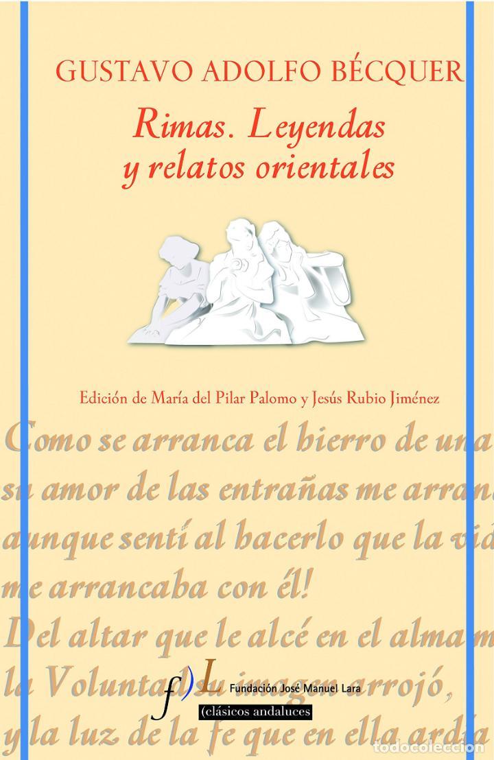 RIMAS. LEYENDAS Y RELATOS ORIENTALES. GUSTAVO ADOLFO BÉCQUER (Libros Nuevos - Literatura - Ensayo)