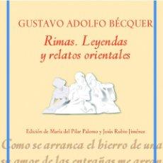 Libros: RIMAS. LEYENDAS Y RELATOS ORIENTALES. GUSTAVO ADOLFO BÉCQUER. Lote 236839240