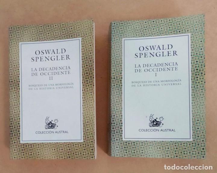 LA DECADENCIA DE OCCIDENTE. TOMOS I Y II. OSWALD SPENGLER. -NUEVOS (Libros Nuevos - Literatura - Ensayo)