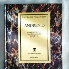 Libros: PÉREZ CARRERA: ANDRENIO. Lote 239986415