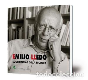 SUGERENCIAS A LA LECTURA. EMILIO LLEDÓ. -NUEVO (Libros Nuevos - Literatura - Ensayo)