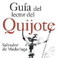 Libri: GUÍA DEL LECTOR DEL QUIJOTE. - MADARIAGA, SALVADOR DE. Lote 241305135