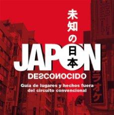 Libros: JAPON DESCONOCIDO. Lote 243427485