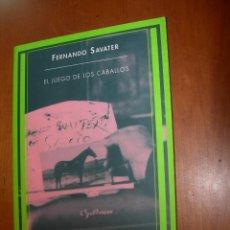 Libros: EL JUEGO DE LOS CABALLOS / FERNANDO SAVATER. Lote 245736480