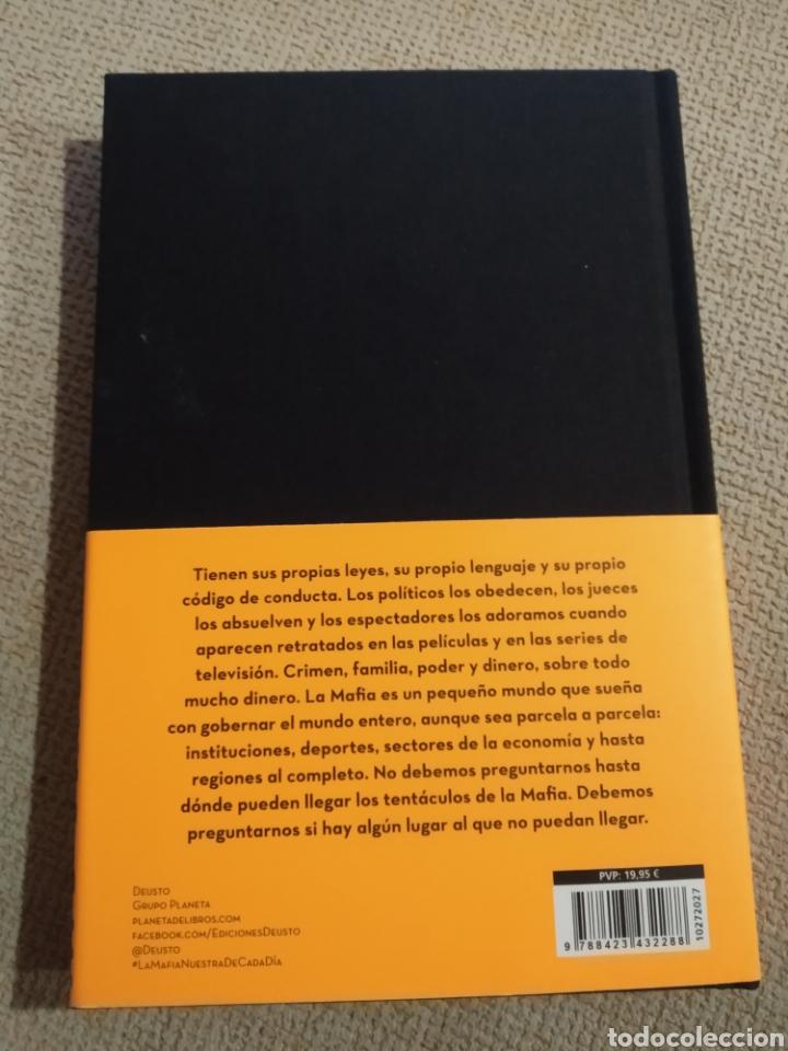 Libros: La Mafia nuestra de cada día. Primera edición. Marzo 2021 - Foto 2 - 246801570