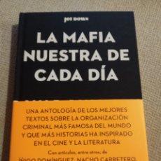 Libros: LA MAFIA NUESTRA DE CADA DÍA. PRIMERA EDICIÓN. MARZO 2021. Lote 246801570