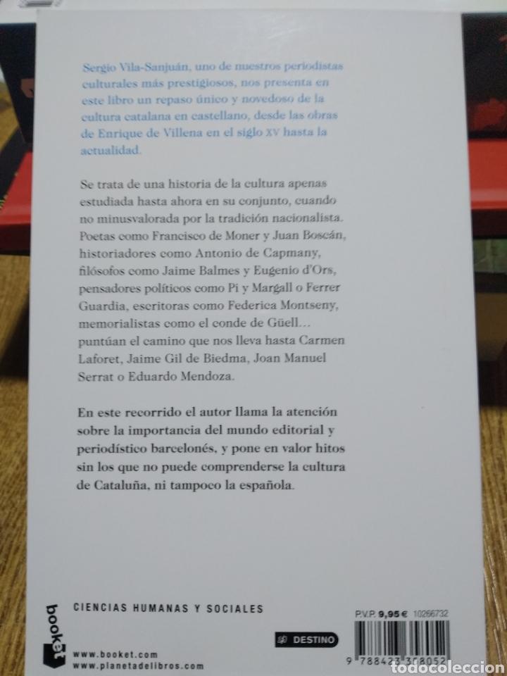 Libros: Otra Cataluña Seis siglos de cultura catalana en castellano. Vila-Sanjuán. - Foto 2 - 249089710