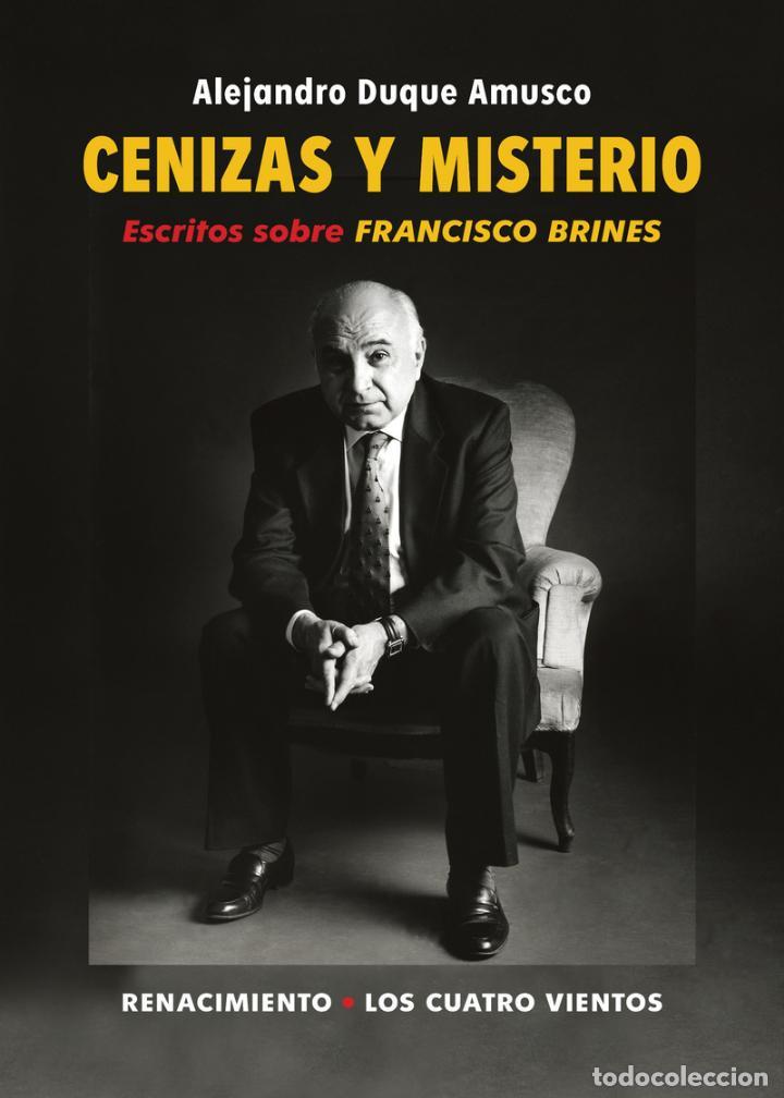 CENIZAS Y MISTERIO. ESCRITOS SOBRE FRANCISCO BRINES. ALEJANDRO DUQUE AMUSCO-NUEVO (Libros Nuevos - Literatura - Ensayo)