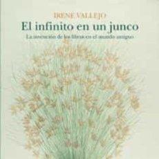 Libros: EL INFINITO EN UN JUNCO IRENE VALLEJO SIRUELA PREMIO NACIONAL DE ENSAYO 2020. Lote 253025250