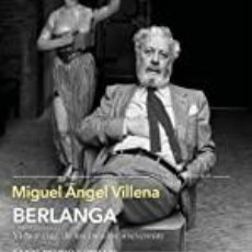 Livros: BERLANGA MIGUEL ANGEL VILLENA. Lote 253219995