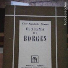 Libros: FERNANDEZ MORENO CESAR.ESQUEMA DE BORGES. Lote 253487070