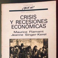 Libros: CRISIS Y RECESIONES ECONÓMICAS. Lote 253929325