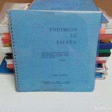 Libros: ENRIQUE DE RIVAS - ENDIMIÓN EN ESPAÑA. Lote 254866140