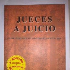 Libros: JUECES A JUICIO. LUIS BERTELLI. 3ª EDICIÓN REVISADA Y AMPLIADA.. Lote 258202425