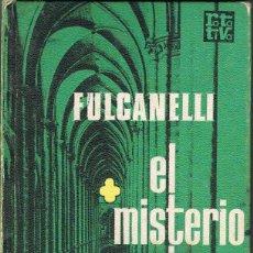 Libros: EL MISTERIO DE LAS CATEDRALES -- FULCANELLI. Lote 258497065