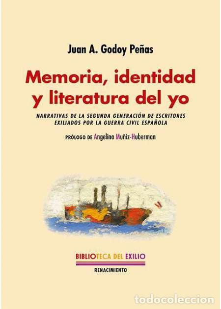 MEMORIA, IDENTIDAD Y LITERATURA DEL YO. JUAN A. GODOY PEÑAS.-NUEVO (Libros Nuevos - Literatura - Ensayo)