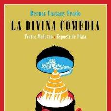 Libros: LA DIVINA COMEDIA. BERNAT CASTANY PRADO -NUEVO. Lote 282854978