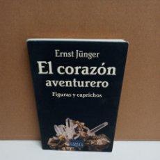 Libros: ERNST JÜNGER - EL CORAZÓN AVENTURERO - TUSQUETS. Lote 263226755