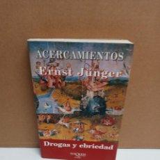 Libros: ERNST JÜNGER - ACERCAMIENTOS - TUSQUETS. Lote 263227235
