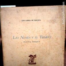 Libros: GARCIA DE VEGUETA LUIS.LAS NUBES Y EL TIEMPO.ELEGIA SERENA.BARCELONA.. Lote 263254075
