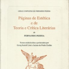 Libros: PÁGINAS DE ESTÉTICA E DE TEORÍA E CRÍTICA LITERARAIS / FERNANDO PESSOA. (EN PORTUGUÉS).. Lote 263672335