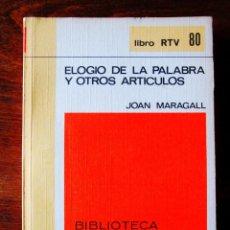 Libros: JOAN MARAGALL: ELOGIO DE LA PALABRA Y OTROS ARTÍCULOS - NUEVO. Lote 265485389