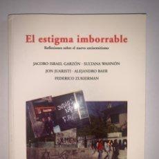 Libros: EL ESTIGMA IMBORRABLE. REFLEXIONES SOBRE EL NUEVO ANTISEMITISMO. HEBRAICA EDICIONES. VV.AA. Lote 265705854