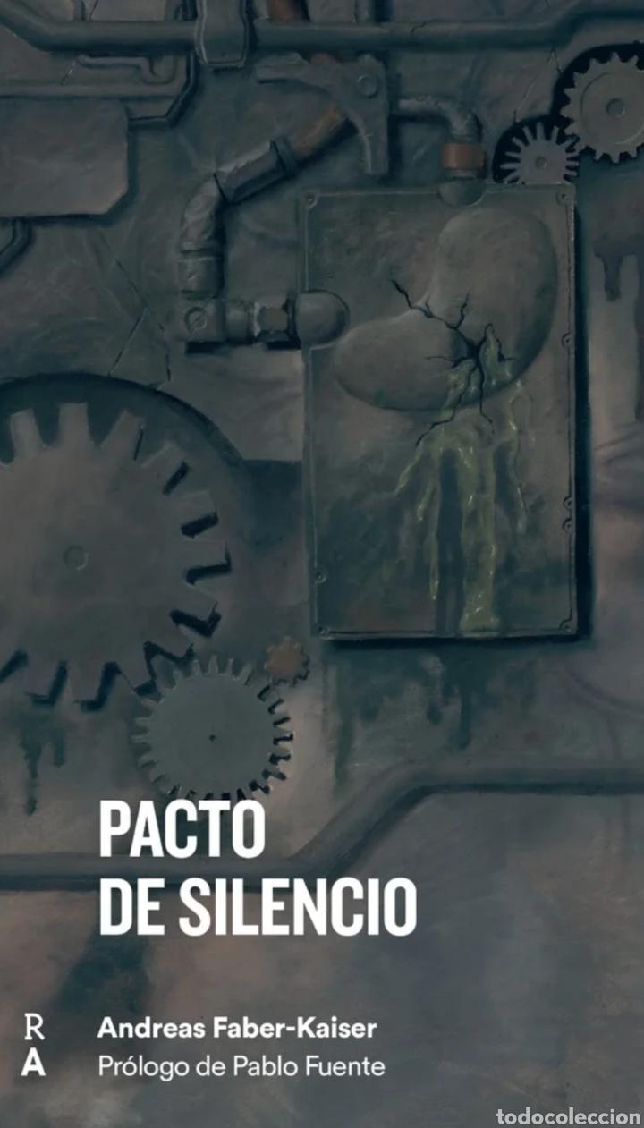 PACTO DE SILENCIO. ANDREAS FABER KAISER. REEDICIONES ANOMALAS. PABLO VERGEL (Libros Nuevos - Literatura - Ensayo)