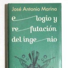 Libros: ELOGIO Y REFUTACIÓN DEL INGENIO - JOSÉ ANTONIO MARINA - NUEVO PRECINTADO. Lote 266947349