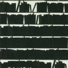 Libros: LOS DEMASIADOS LIBROS / GABRIEL ZAID.. Lote 268736949