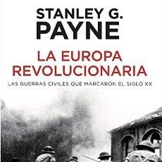Libros: LA EUROPA REVOLUCIONARIA STANLEY G. PAYNE. Lote 268769159