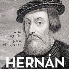 Libros: HERNÁN CORTÉS ESTEBAN MIRA CABALLOS. Lote 268770279