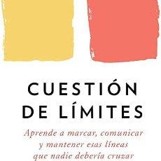 Libros: CUESTIÓN DE LÍMITES NEDRA GLOVER TAWWAB. Lote 268770459