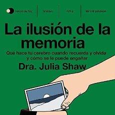 Libros: LA ILUSIÓN DE LA MEMORIA DRA. JULIA SHAW. Lote 268770669